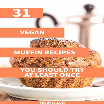 31 Delightful Vegan Muffin Recipes You Should Try at Least Once When you're on the lookout for th