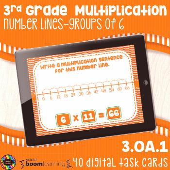 3OA1 Multiplication Number Lines 6's Digital Task Cards Distance Learning Boom Cards This product i